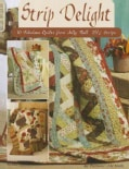 "Strip Delight: 10 Fabulous Quilts from 'Jelly Roll' 2 1/2"" Strips (Paperback)"