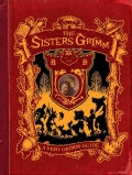 A Very Grimm Guide: Inside The World of The Sister's Grimm, Everafters, Ferryport Landing, and Everything in Between (Hardcover)