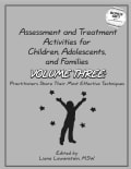 Assessment and Treatment Activities for Children, Adolescents, and Families: Practitioners Share Their Most Effec... (Paperback)