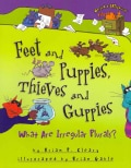 Feet and Puppies, Thieves and Guppies: What Are Irregular Plurals? (Hardcover)