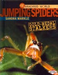 Jumping Spiders: Gold-Medal Stalkers (Hardcover)