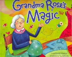 Grandma Rose's Magic (Hardcover)