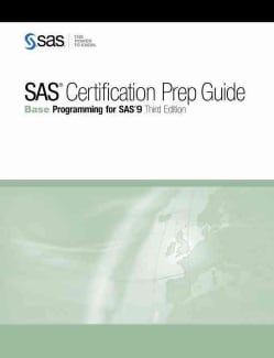 Sas Certification Prep Guide: Base Programming for SAS 9 (Paperback)