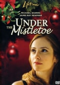 Under the Mistletoe (DVD)