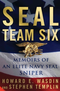 Seal Team Six: Memoirs of an Elite Navy Seal Sniper (Hardcover)