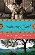 Butterfly's Child: Includes Reading Group Guide (Paperback)