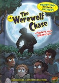 Summer Camp Science Mysteries 4: The Werewolf Chase: A Mystery About Adaptations (Hardcover)