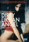 Dirty Like An Angel (DVD)