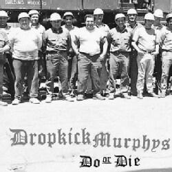 Dropkick Murphy's - Do or Die