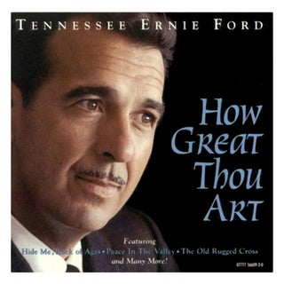 Tennessee Ernie Ford - How Great Thou Art