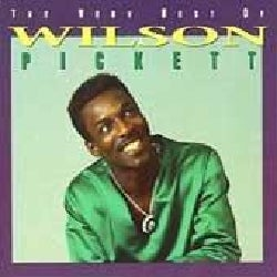 Wilson Pickett - Very Best of Wilson Pickett