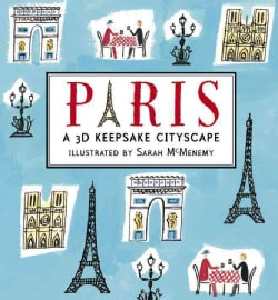Paris: A 3D Keepsake Cityscape (Hardcover)