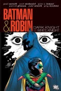 Batman & Robin: Dark Knight vs White Knight (Hardcover)