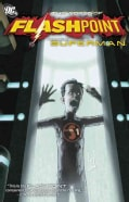 Flashpoint: The World of Flashpoint Featuring Superman (Paperback)