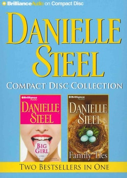 Danielle Steel: Big Girl / Family Ties (CD-Audio)