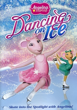 Angelina Ballerina: Dancing On Ice (DVD)