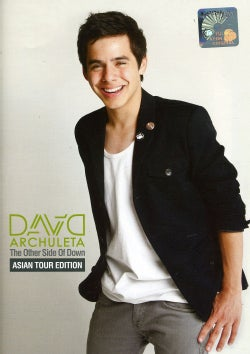 DAVID ARCHULETA - OTHER SIDE OF DOWN: ASIAN TOUR EDITION