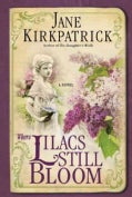Where Lilacs Still Bloom (Paperback)