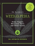 Dr. Kindbud's Weed-O-Pedia: Primo Nuggets of Marijuana Facts and Stoner Trivia (Paperback)