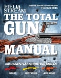 Field & Stream The Total Gun Manual (Paperback)