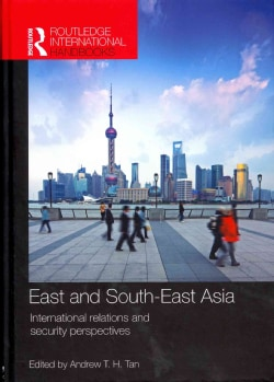 East and South-East Asia: International Relations and Security Perspectives (Hardcover)