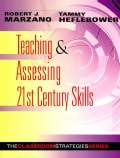 Teaching & Assessing 21st Century Skills (Paperback)