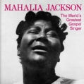 Mahalia Jackson - World's Greatest Gospel Singer/Sunday At Newport