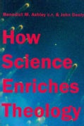 How Science Enriches Theology (Hardcover)