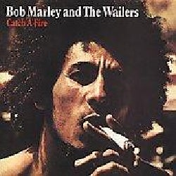 Bob & The Wailers Marley - Catch a Fire