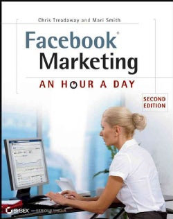 Facebook Marketing: An Hour a Day (Paperback)