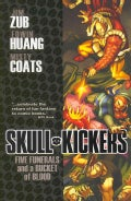 Skull Kickers 2: Five Funerals and a Bucket of Blood (Paperback)