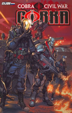 G.I. Joe: Cobra: Cobra Civil War 1 (Paperback)