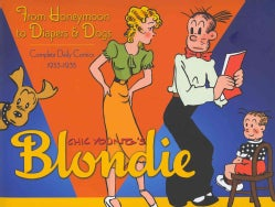 Chic Young's Blondie: From Honeymoon to Diapers & Dogs: Complete Daily Comics 1933-1935 (Hardcover)