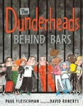 The Dunderheads Behind Bars (Hardcover)