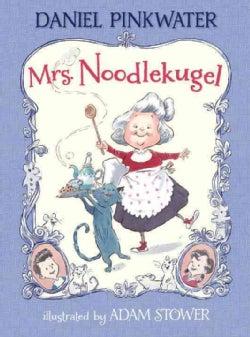 Mrs. Noodlekugel (Hardcover)