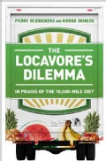 The Locavore's Dilemma: In Praise of the 10,000-Mile Diet (Hardcover)