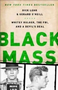 Black Mass: Whitey Bulger, the FBI, and a Devil's Deal (Paperback)