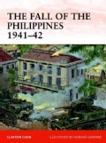 The Fall of the Philippines 1941-42 (Paperback)
