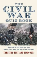 The Civil War Quiz Book (Paperback)