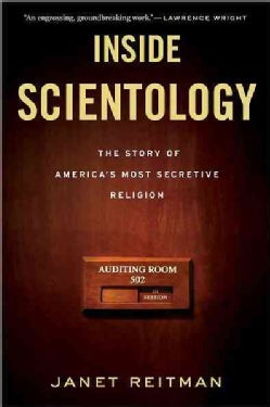 Inside Scientology: The Story of America's Most Secretive Religion (Paperback)