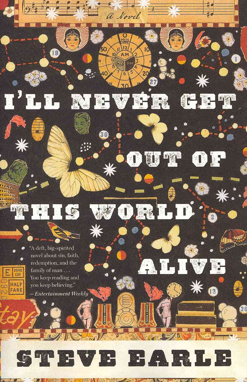 I'll Never Get Out of This World Alive (Paperback)