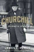 Churchill: The Prophetic Statesman (Hardcover)