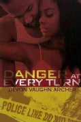 Danger at Every Turn (Paperback)