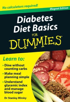 Diabetes Diet Basics for Dummies: No Calculators Required!, Magnet Edition (Paperback)