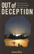 Out of Deception: True Story of an Amish Youth Entangled in the Web of a Cult (Paperback)