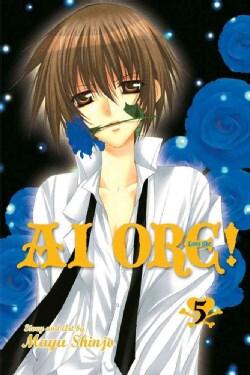 Ai Ore! 5: Love Me! (Paperback)
