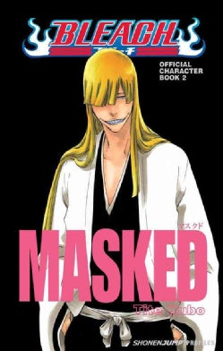 Bleach Masked Official Character 2 (Paperback)