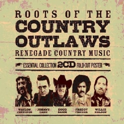 ROOTS OF THE COUNTRY OUTLAW - ROOTS OF THE COUNTRY OUTLAW