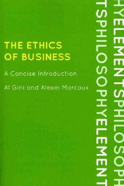 The Ethics of Business: A Concise Introduction (Paperback)