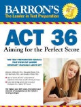 Barron's Act 36: Aiming for the Perfect Score (Paperback)